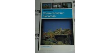COMO CONSTRUIR DIORAMAS - SHEPERD PAINE - LIBRO