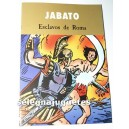 <p>Jabato - Esclavos de Roma</p>