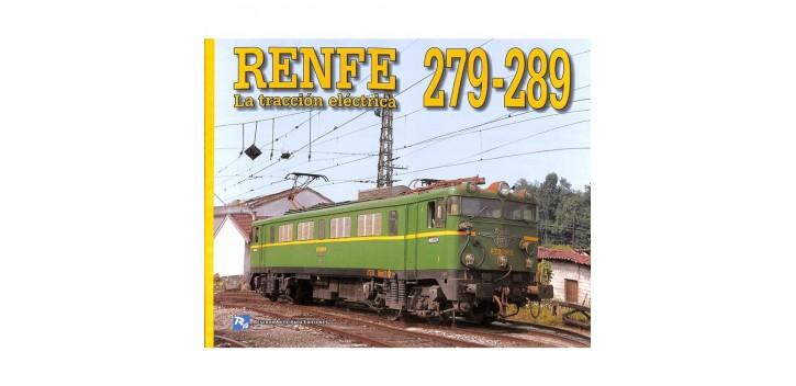 Renfe 279-289 - La tracción Eléctrica - Libro