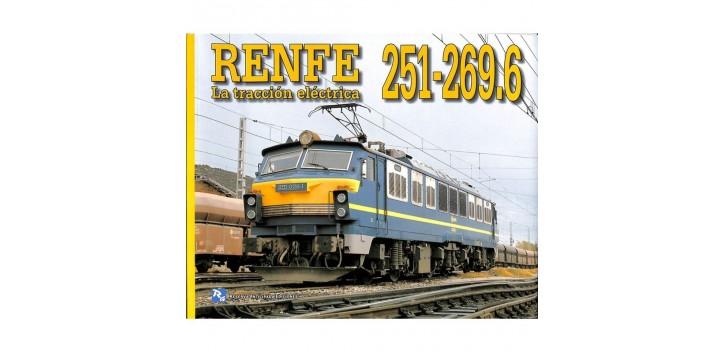 Renfe 251-269.6 - La tracción Eléctrica - Libro
