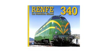 Renfe 340 - La tracción Eléctrica - Book