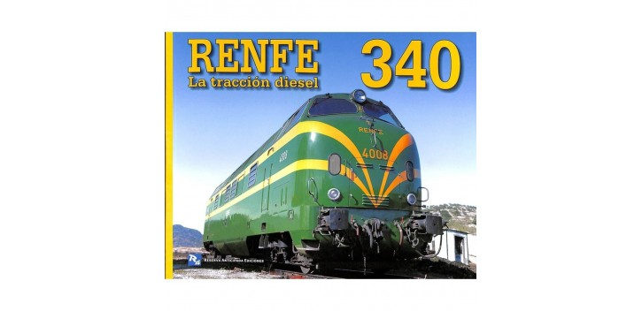 Renfe 340 - La tracción Eléctrica - Libro