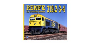 Renfe 319.2-3-4 - La tracción Eléctrica - Libro