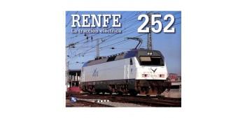 Renfe 252 - La tracción Eléctrica - Libro