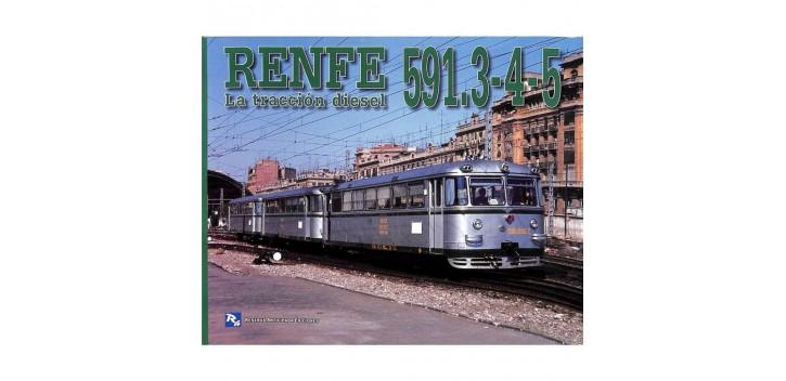 Renfe 591.3-4-5 - La tracción diesel - Libro