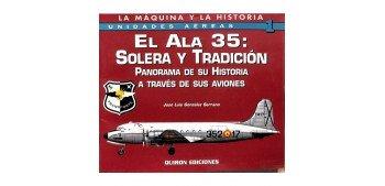 Avión - Libro - Ala 35 Solera y Tradición