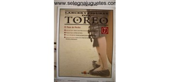 LANCES Y FIGURAS DEL TOREO FASCICULO 07 El pase de pecho