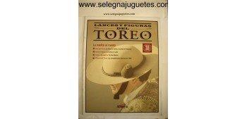 LANCES Y FIGURAS DEL TOREO FASCICULO 30 La vuelta al ruedo
