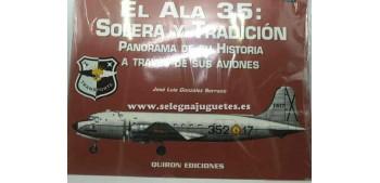 avion miniatura Avión - Libro - El Ala 35 Solera y tradición