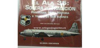 Avión - Libro - El Ala 35 Solera y tradición