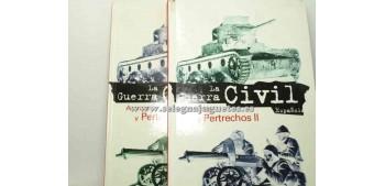 Libro - LA GUERRA CIVIL ESPAÑOLA - ARMAS Y PERTRECHOS - 2