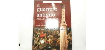 Libro - EL GUERRERO ANTIGUO DE 3000 A.C. A 500 D.C